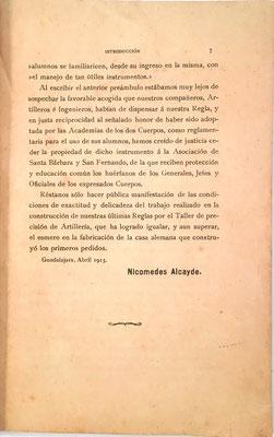 """En la 2ª edición del libro-folleto, en abril de 1913, Nicomedes Alcayde se refiere a la construcción de su regla por el Taller de Precisión  de Artillería """"que ha logrado igualar, y aún superar"""",  a la casa Nestler que fabricó los primeros modelos"""