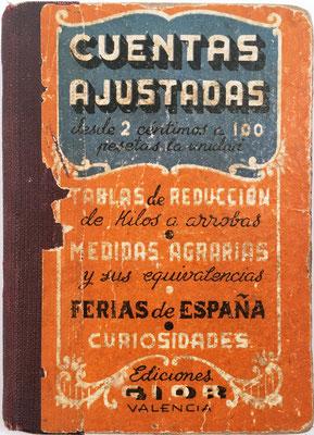 CUENTAS AJUSTADAS,  editado por Gior, Valencia, 255 páginas, año 1958, 8.5x12 cm