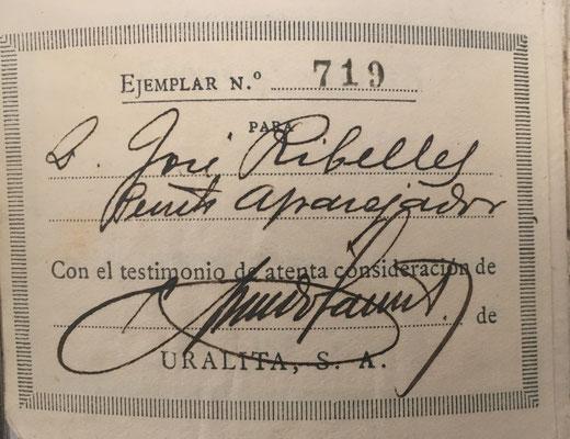 Este ejemplar, numerado con el nº 719, fue entregado a D. José Ribelles, perito aparejador, por la empresa Uralita S. A.