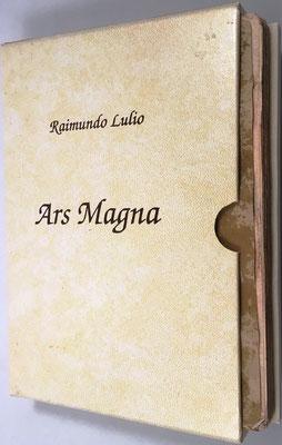 ARS MAGNA, Raimundo Lulio (Ramón Llull, 1232-1316), facsímil nº 409/995 del año 1990 (original de 1315), 164 páginas,14.5x20.5 cm. EI Ars Magna de Lulio inspira 351 años después el Ars Combinatoria de Leibniz.