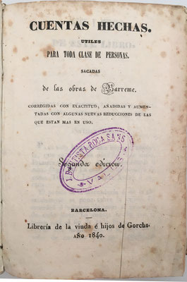 Cuentas Hechas útiles para toda clase de personas, sacadas de las obras de François Bertrand de Barrême (1638-1703) , año 1840, 404 páginas, 10x15 cm