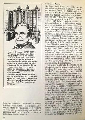 Máquina Analítica de Charles Babbage. La idea original suya y de su amigo y colaborador John Herschel era hacerla funcionar con vapor