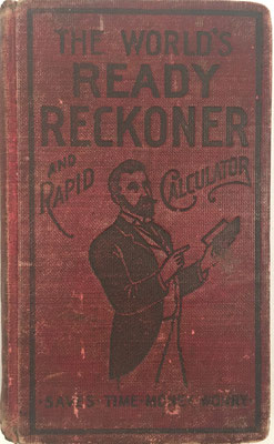 READY RECKONER and RAPID CALCULATOR, Laird y Lee editores, 318 páginas, año 1900, 9x14 cm