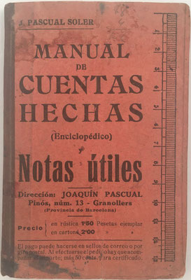 Manual de Cuentas Hechas (cuentas ajustadas),  D. Joaquín Pascual Soler, año 1913, 53 páginas, 10x15 cm