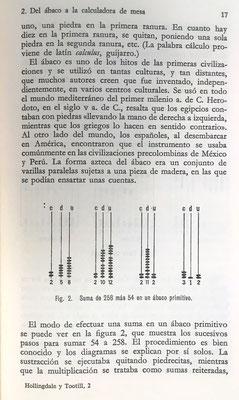 El ábaco azteca (Méjico) era de tipo abierto, con varillas paralelas sujetas a una pieza de madera
