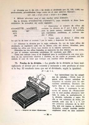 Ambos textos tienen prácticamente el mismo contenido que incluye un breve estudio de las máquinas de calcular (páginas 56 a 60). En la imagen, una máquina de sumar Burroughs con la que se puede también multiplicar