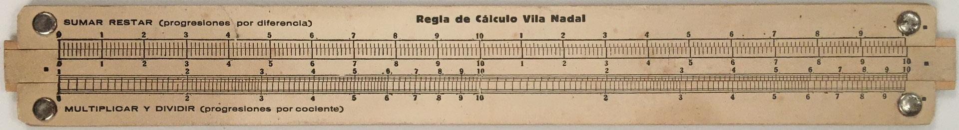Regla de cálculo VILA NADAL, Dr. Antonio Vila Nadal, hacia 1925, 27x3.5 cm