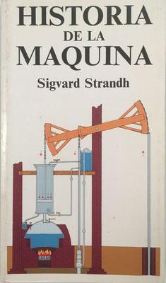 Historia de la Máquina, Sigvard Strandh, 256 páginas, año 1984, 11x19 cm