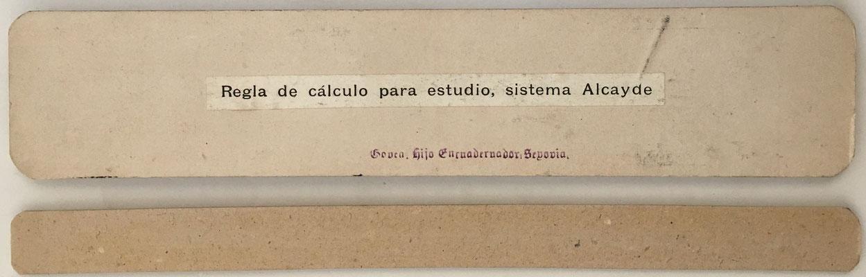 Regla ALCAYDE, hecha en Segovia por Govea hijo (taller de encuadernación de Leopoldo Govea -hijo-, en la calle Plazuela de Guevara nº1)