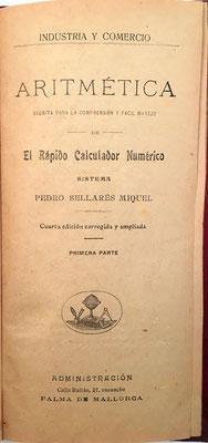 Librillo de instrucciones para El Rápido Calculador Numérico, 12 páginas, año 1907 (4ª edición), 10x21 cm