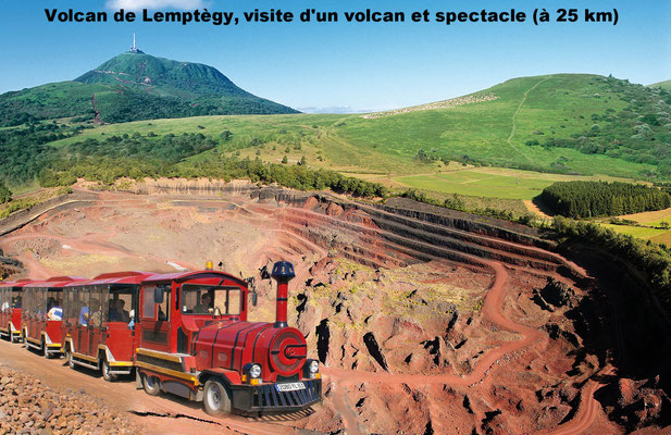 Volcan de Lemptègy, visite d'un volcan et spectacle (à 25 km)