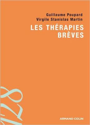 Les thérapies brèves - Guillaume Poupard, Virgile Stanislas Martin