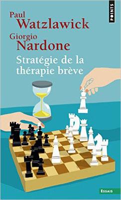 Stratégie de la thérapie brève - Paul Watzlawick, Giorgio Nardone,  Lou Aubert