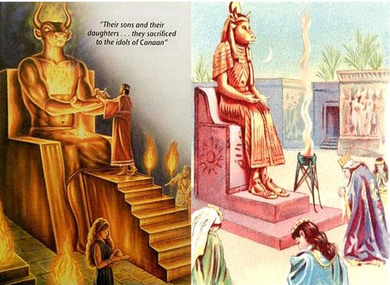 L'ingratitude et l'infidélité incessantes des Israélites a dépassé l'inimaginable lorsque les rois de Juda, Manassé et Achaz, sont allés jusqu'à offrir leurs propres enfants en sacrifice aux dieux Moloch et Baal dans le feu. Dieu ne pouvait plus pardonner