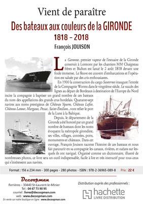 Des bateaux aux couleurs de la Gironde 1818-2018 par François Jouison
