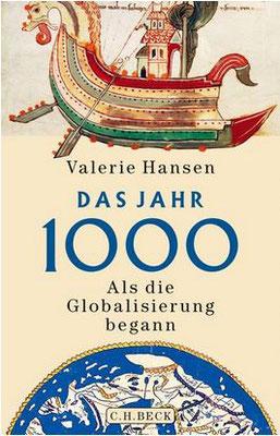 Cover: Valerie Hansen: Das Jahr 1000. Als die Globalisierung begann, 2020, c C.H. Beck.
