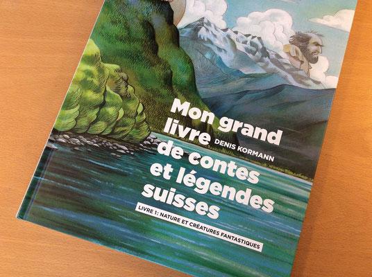 Mon grand livre de contes et légendes suisse - livre 1. © Kormann, Helvetiq 2017
