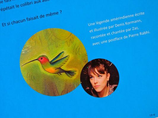 La légende du colibri. © Kormann 2013