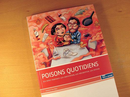 Bon à Savoir, Poisons quotidiens. Kormann ©2014