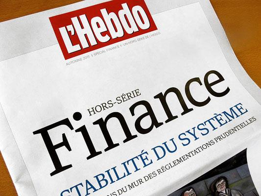 L'Hebdo. Hors-séries finance. ©2011