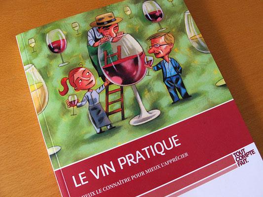Tout Compte Fait. Le vin pratique. © 2012