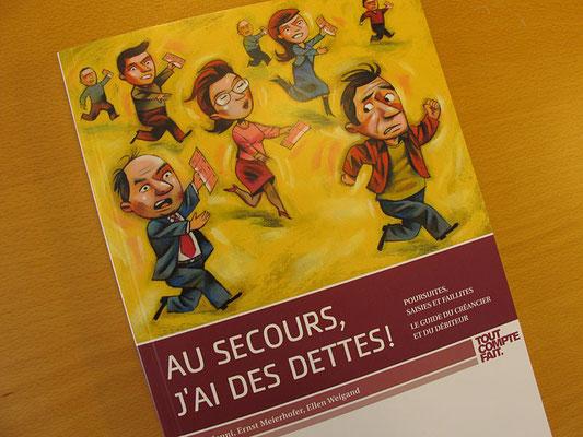Editions Plus. Au secours, j'ai des Dettes. ©2011