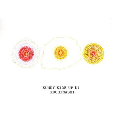 クチナ「SUNNY SIDE UP!!!」