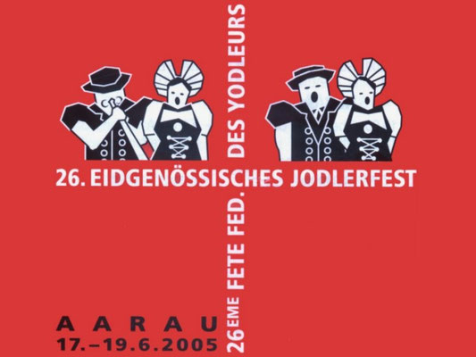Eidg. Jodlerfest Aarau 2005