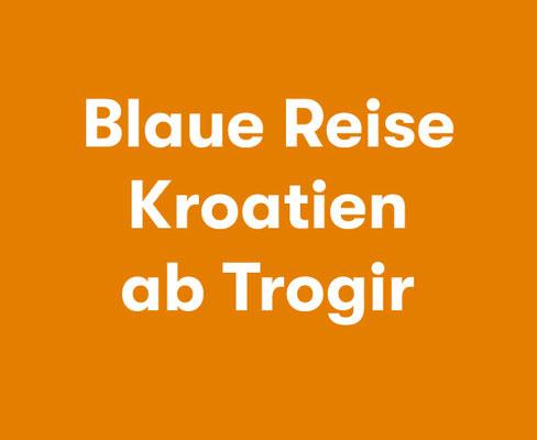 Blaue Reise Kroatien Segelroute Trogir