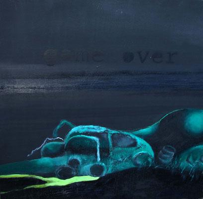 """""""game over"""", Öl auf Holzplatte, 40 x 40 cm"""