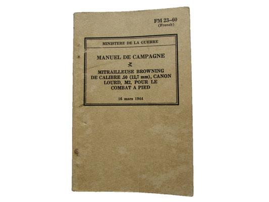 manuel de campagne mitrailleuse browning 1944 : 20 euros