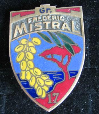insigne groupe 17 Frederic Mistral dos lis Drago Paris  25 rue Beranger deposé . prix 60 euros