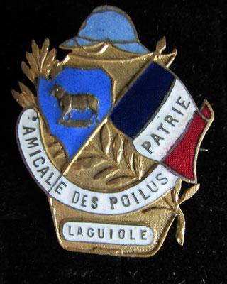 insigne  amicale des poilus de Laguiole .prix 45 euros