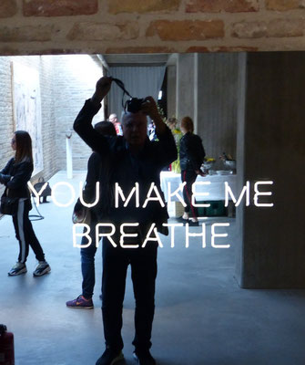 YOU MAKE ME BREATHE, Galerie König