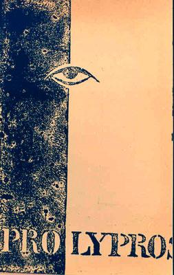 »PRO LYPROS« Literaturzeitschrift, Bern 1959 gegründet und herausgegeben von Egon Ammann und Pedro Meier – damals Buchhändlerlehrlinge mit Beiträgen von Gerhard Meier, Pedro Meier, Egon Ammann... Grafiken von HAP Grieshaber – Foto Archiv © Pedro Meier Art