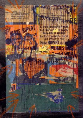 Pedro Meier Artist – Plakatabriss – Décollage – »Übermalt« – Mixed Media auf Papier, auf Leinwand – Foto © Pedro Meier Multimedia Artist – (Ateliers: Niederbipp – Olten – Bangkok – Thailand)