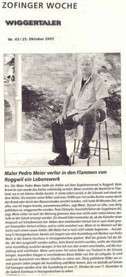 Galerie Kornhaus Herzogenbuchsee – Presse: »Zofinger Woche« – »WIGGERTALER« – »Der Maler Pedro Meier verlor in den Flammen von Roggwil ein Lebenswerk« – (Roggwil-Wynau, Gugelmann Areal) – VISARTE – Ateliers in Niederbipp & Thailand © Pedro Meier Artist