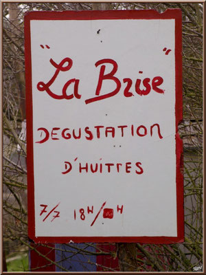 Panneau dégustation d'huitres au port ostréicoles (Cap Ferret)