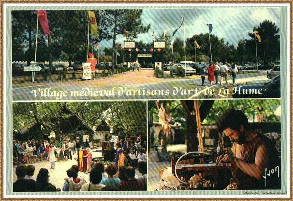 Gujan-Mestras autrefois :  multivues du Village Médiéval d'Artisanat d'Art de La Hume, Bassin d'Arcachon (carte postale, collection privée)