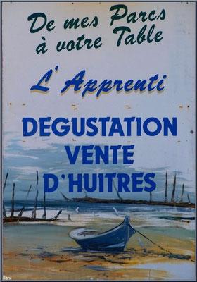 """Panneau de la dégustation """"L'Apprenti"""" au port ostréicole d'Andernos-les-Bains (Bassin d'Arcachon)"""