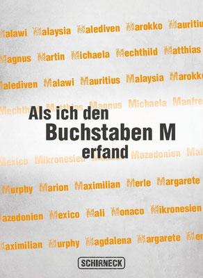 """Hubert Schirneck - """"Als ich den Buchstaben M erfand"""""""