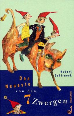 Hubert Schirneck - Das Neueste von den sieben Zwergen