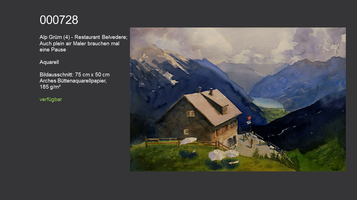 "728 / Aquarell / Alp Grüm - Restaurant Belvedere, ""Auch plein air Maler brauchen mal eine Pause"", 75 cm x 50 cm; verfügbar"