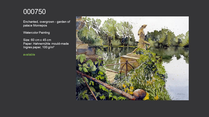 750 / Enchanted, overgrown - garden of palace Monrepos, Watercolor painting, 60 cm x 45 cm; available