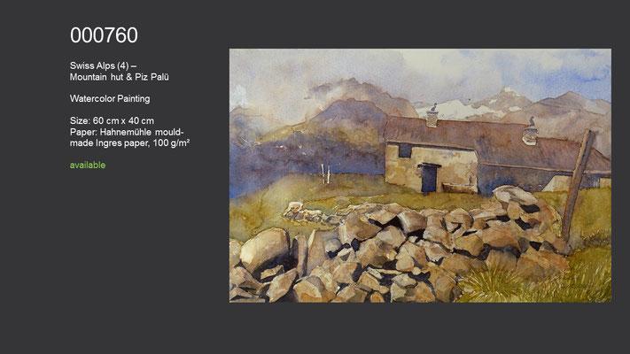 760 / Swiss Alps (4) - Mountain hut & Piz Palü, Watercolor painting, 60 cm x 40 cm; available