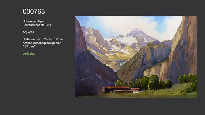 763 / Aquarell / Schweizer Alpen - Lauterbrunnental (II); 75 cm x 50 cm; verfügbar