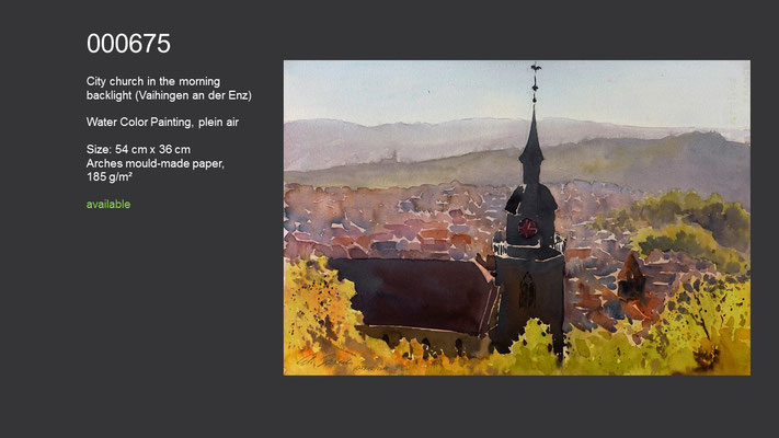 675 / City church in the morning backlight, Vaihingen an der Enz, Watercolor painting (plein air), 54 cm x 36 cm; available