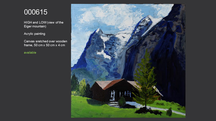 HIGH and LOW (view of the Eiger mountain), Acrylic Painting, available