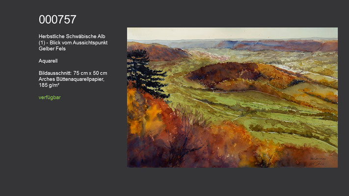 757 / Aquarell / Herbstliche Schwäbische Alb (1) - Blick vom Aussichtspunkt Gelber Fels; 75 cm x 50 cm; verfügbar