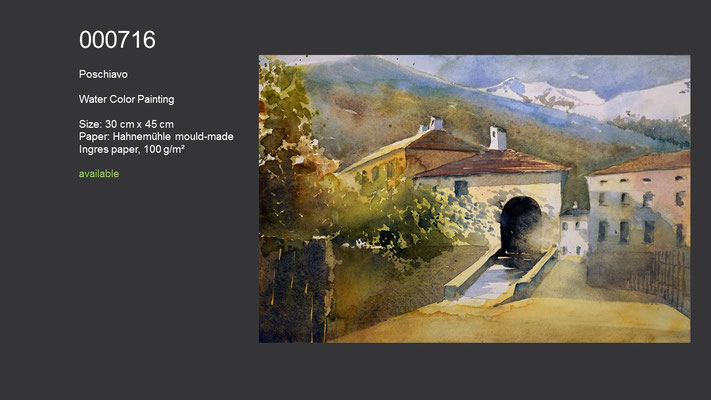 716 / Poschiavo (painted during a painting-holiday in Poschiavo lead by Ingrid Buchthal), Watercolor painting, 45 cm x 30 cm; available